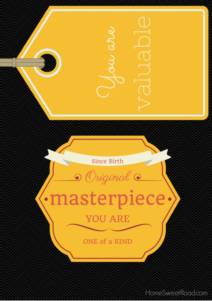 you are a masterpiece printable